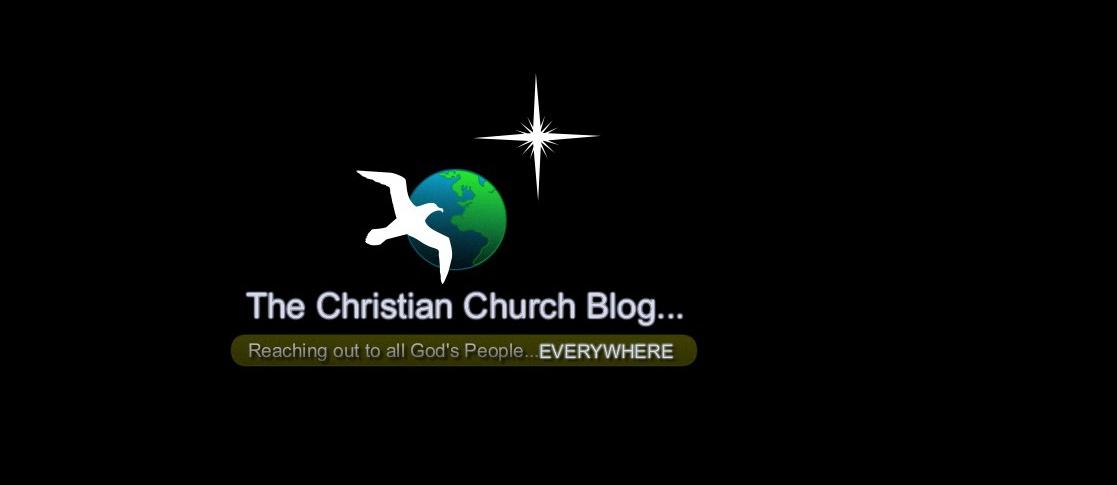 The Christian Church Blog...