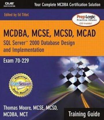 [MCAD+MCSD+MCSE+Training+Guide+70-229++SQL+Server+2000+Database+Design+and+Implementation.jpg]
