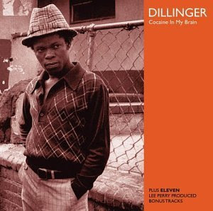 Dillinger - Cocaine In My Brain / Funky Punk