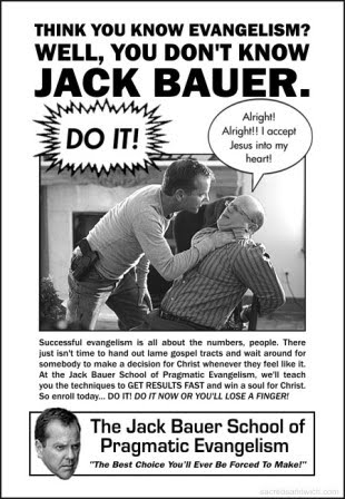 Jack Bauer School of Evangelism