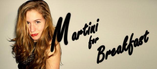 Martiniforbreakfast
