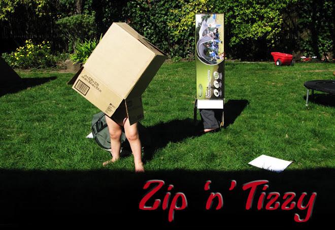 Zip 'n' Tizzy