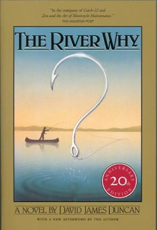 The River Why by James Duncan (1983, HC, 3rd printing)