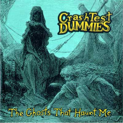 http://1.bp.blogspot.com/_CNREPdvq7Cc/TJyvDMMVJWI/AAAAAAAADyo/4YrsJedV_5c/s1600/Crash+Test+Dummies+-+The+Ghosts+that+Haunt+Me.jpg