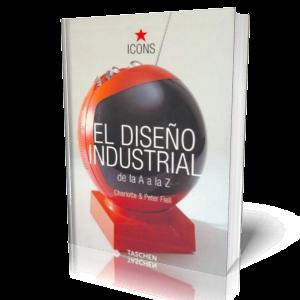 El dise o industrial de la a a la z descargar libros gratis - Libros diseno industrial ...