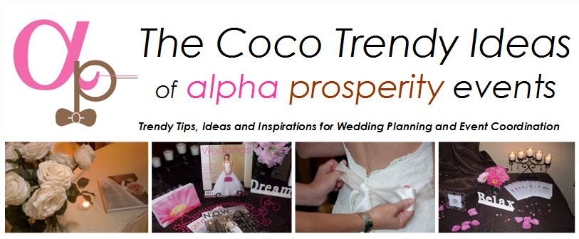 The Coco Trendy Ideas of Alpha Prosperity Events