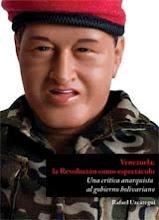 Venezuela: La Revolución como espectáctulo