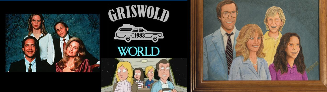 Griswold World: Featuring news and information for the National Lampoon's Vacation series