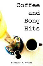 Coffee And Bong Hits