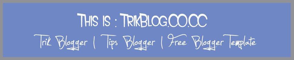www.TrikBlog.co.cc