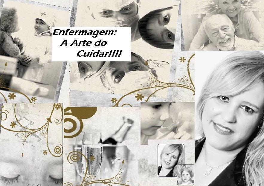 Enfermagem: A Arte do Cuidar!!!