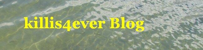 Killis4ever Blog