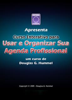Curso Interativo Para Usar e Organizar Sua Agenda Profissional Curso Interativo para Organizar e Usar Sua Agenda