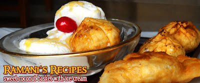 Sweet Coconut Basket With Ice Cream - Ramani's Recipes