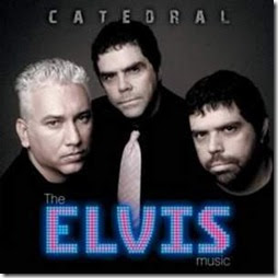 Catedral - The Elvis Music 2008