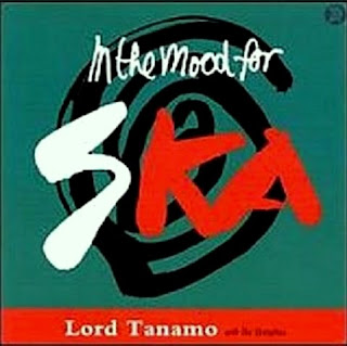 lord+tanamo+I%E2%80%99m+in+the+Mood+for+Ska