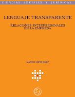 Libro Lenguaje Transparente - relaciones interpersonales en la empresa - Por Manuel López Jerez