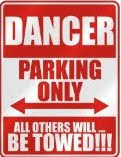 my dancer parking sign