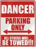 my dancer parking sign