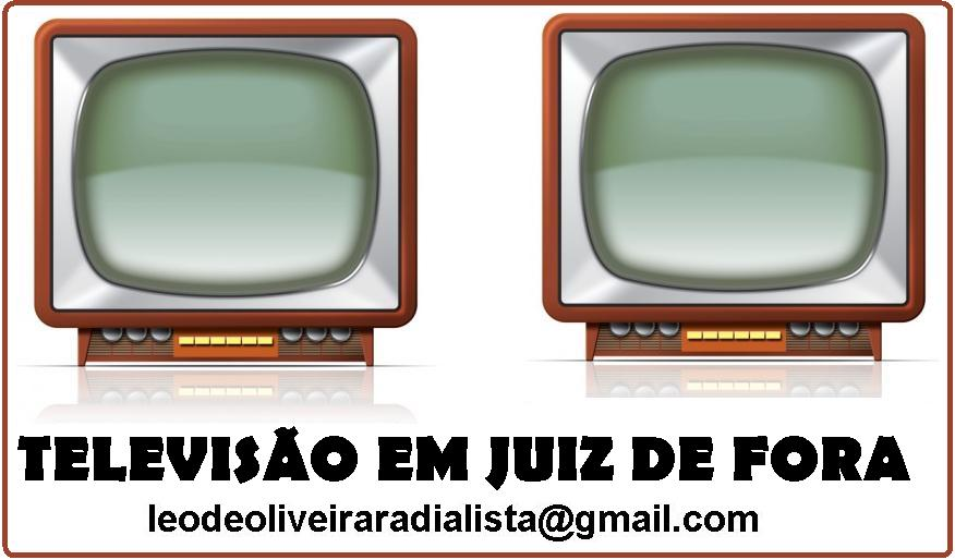 TELEVISÃO EM JUIZ DE FORA