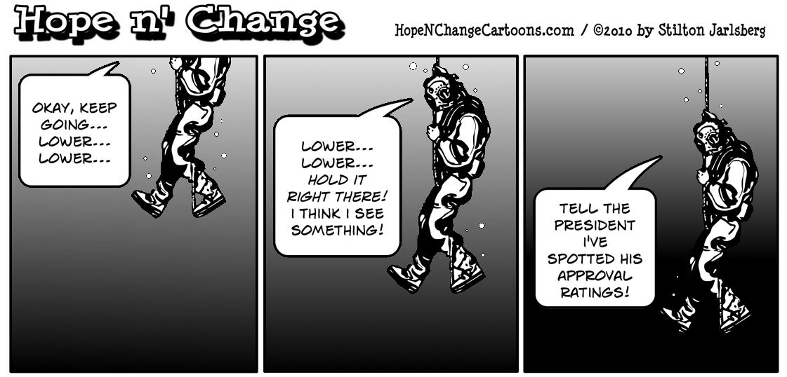 A deep sea diver is lowered a mile beneath the waves in order to find Barack Obama's low approval poll numbers
