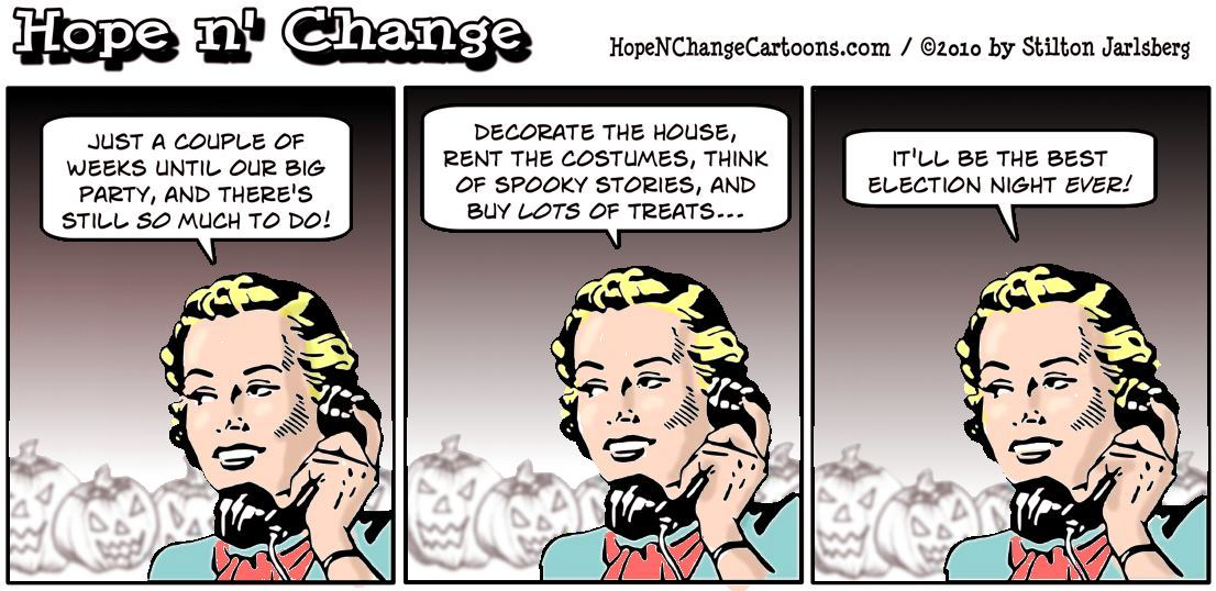 Election Night may be a bigger holiday than Halloween, and spookier for liberals and democrats, hope and change, hopenchange, hope n' change, stilton jarlsberg
