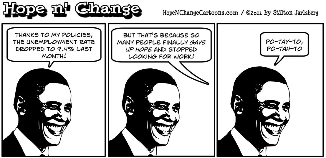 Barack Obama is delighted that unemployment declined even if its because more Americans are giving up hope, hope n' change, hopenchange, hope and change, stilton jarlsberg
