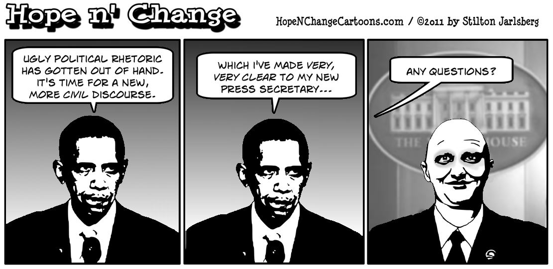 To ensure polite political discourse, Barack Obama appoints Jared Lee Loughner as new Whitehouse press secretary, hope n' change, hopenchange, hope and change, stilton jarlsberg