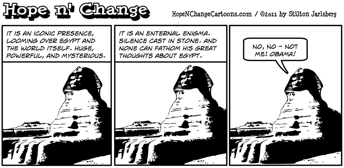 Like the Sphinx, Barack Hussein Obama remains silent about the violent in Egypt, hopenchange, hope n' change, hope anc change, stilton jarlsberg