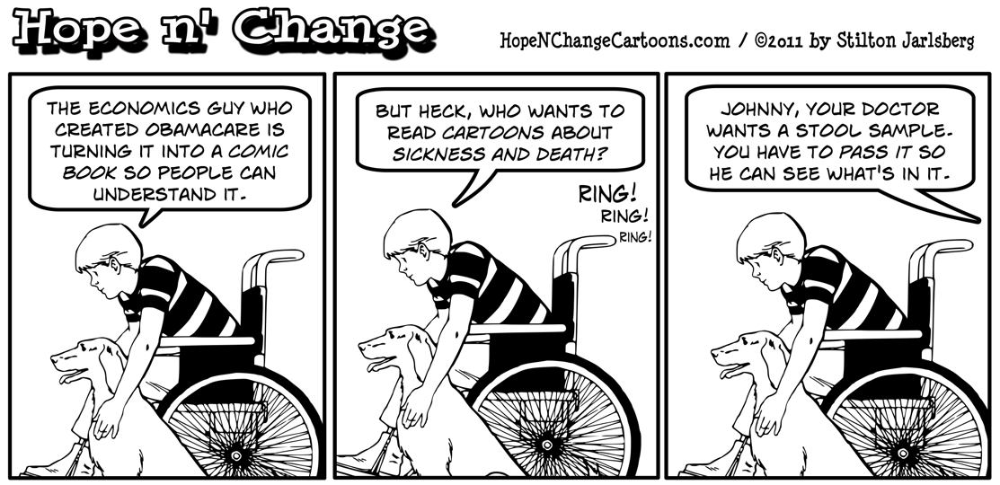 Johnny Optimism can't understand why anyone would want to read an Obamacare comic book about sickness and death, hope n' change, hopenchange, hope and change, stilton jarlsberg