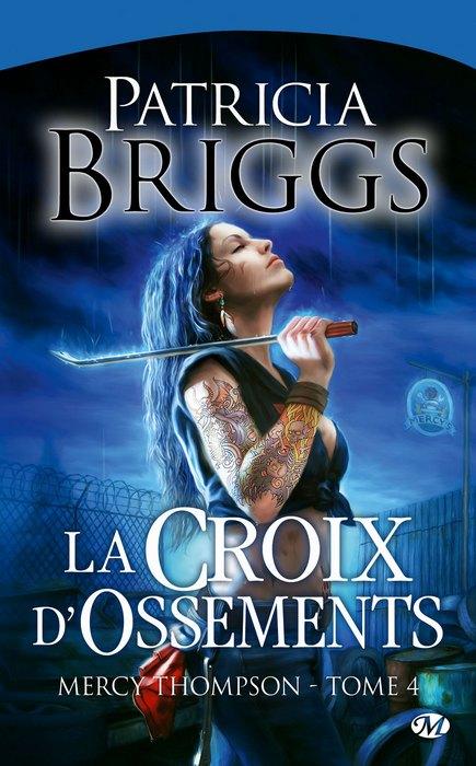 Mercy Thompson [Patricia Briggs] Mercy+thompson+4+-+La+croix+d%2527ossements