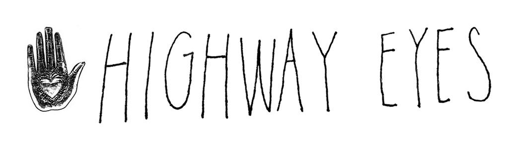 。Highway Eyes。