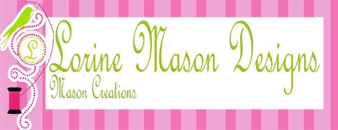 Lorine Mason Designs