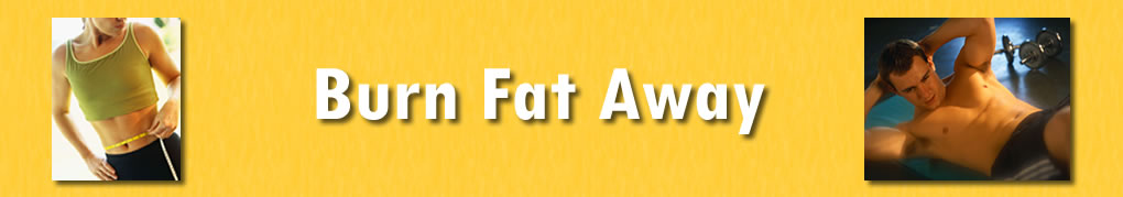 Burn fat away Products