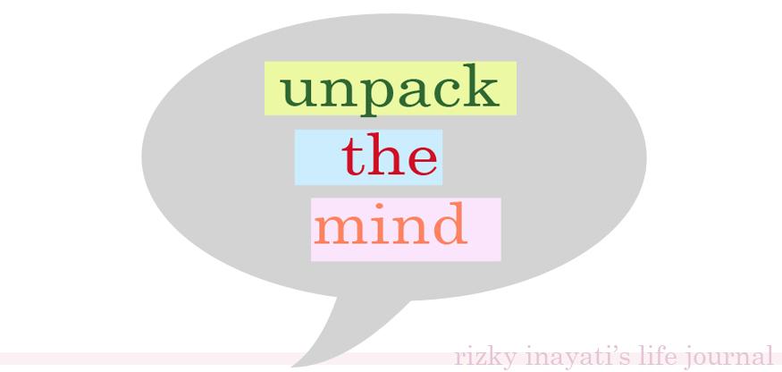 Unpack the mind