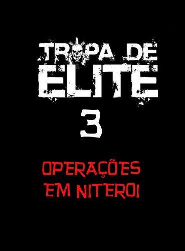 Telona - Filmes rmvb pra baixar grátis - Tropa de Elite 3 [Documentário do BOPE] DVDRip