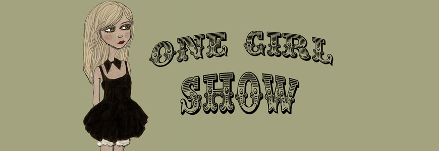 One Girl Show
