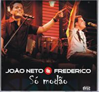 Jo�o Neto e Frederico - S� Mod�o 2010