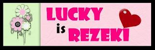 :: Lucky Is Rezeki Giveaway ::