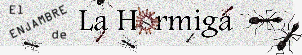 El Enjambre de la Hormiga
