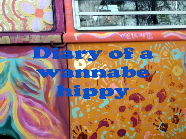 diary of a wannabe hippy