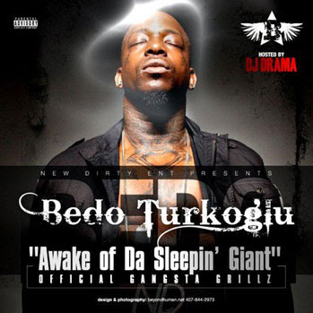 download bedo turkoglu awake of da sleepin giant hosted by dj drama