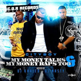download cityboy my money talks dj khaled dj nasty