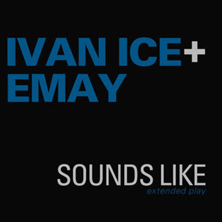 download ivan ice + emay sounds like