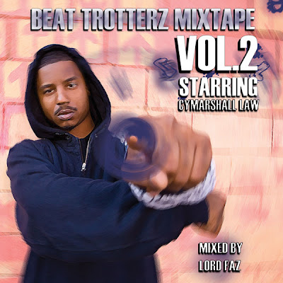 download: lord faz beat trotterz mixtape vol.2 starring cymarshall law