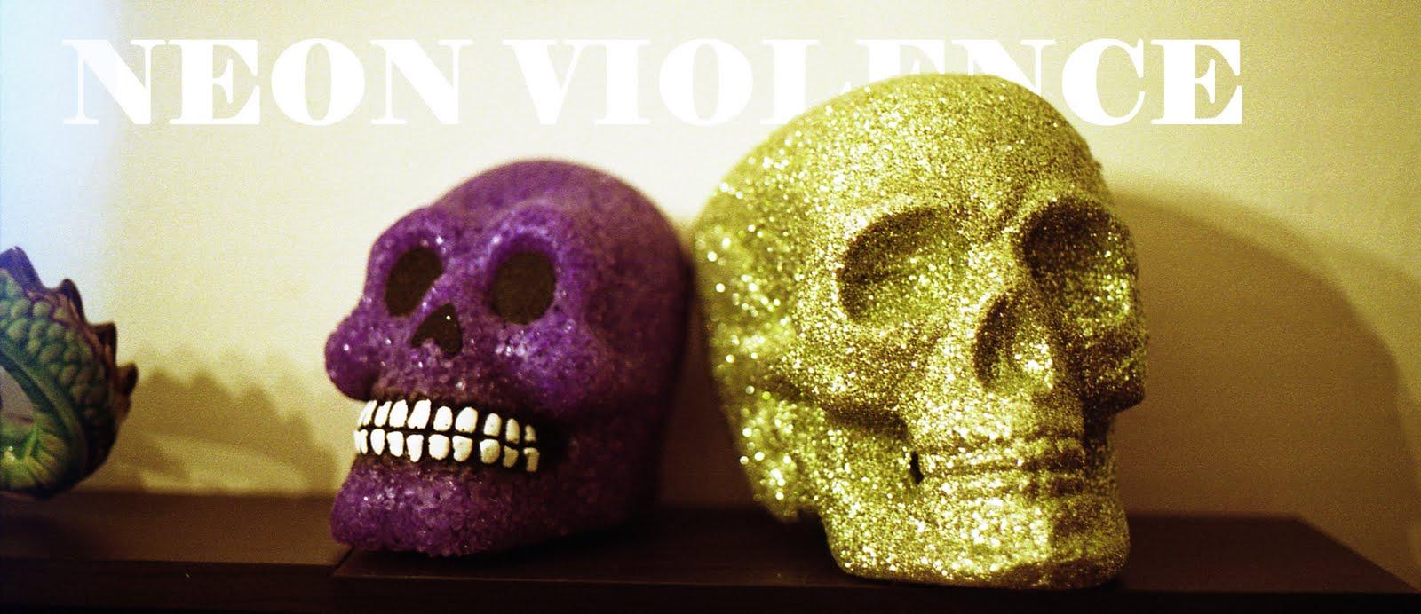 neon violence