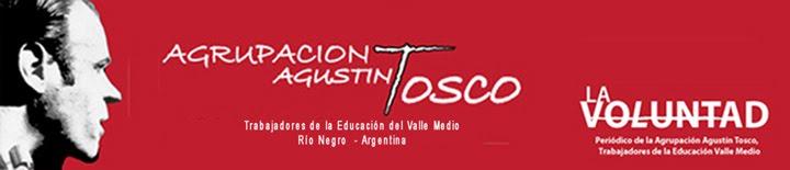 Agrupación Agustin Tosco Valle Medio de Río Negro