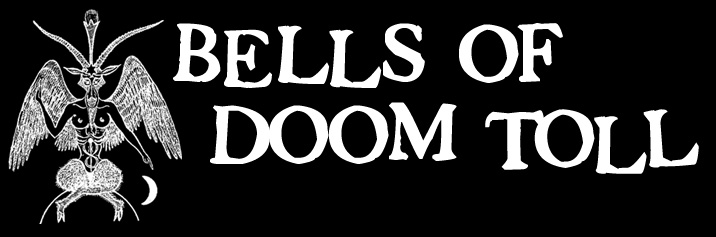 BELLS OF DOOM TOLL