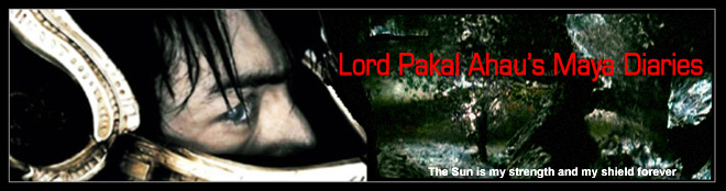 Lord Pakal Ahau's Maya Diaries