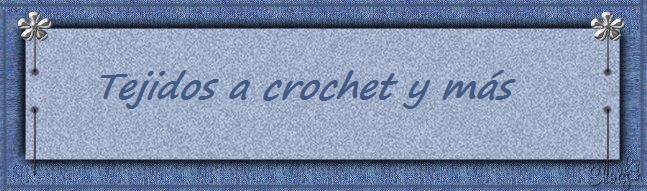 Tejidos a crochet y más